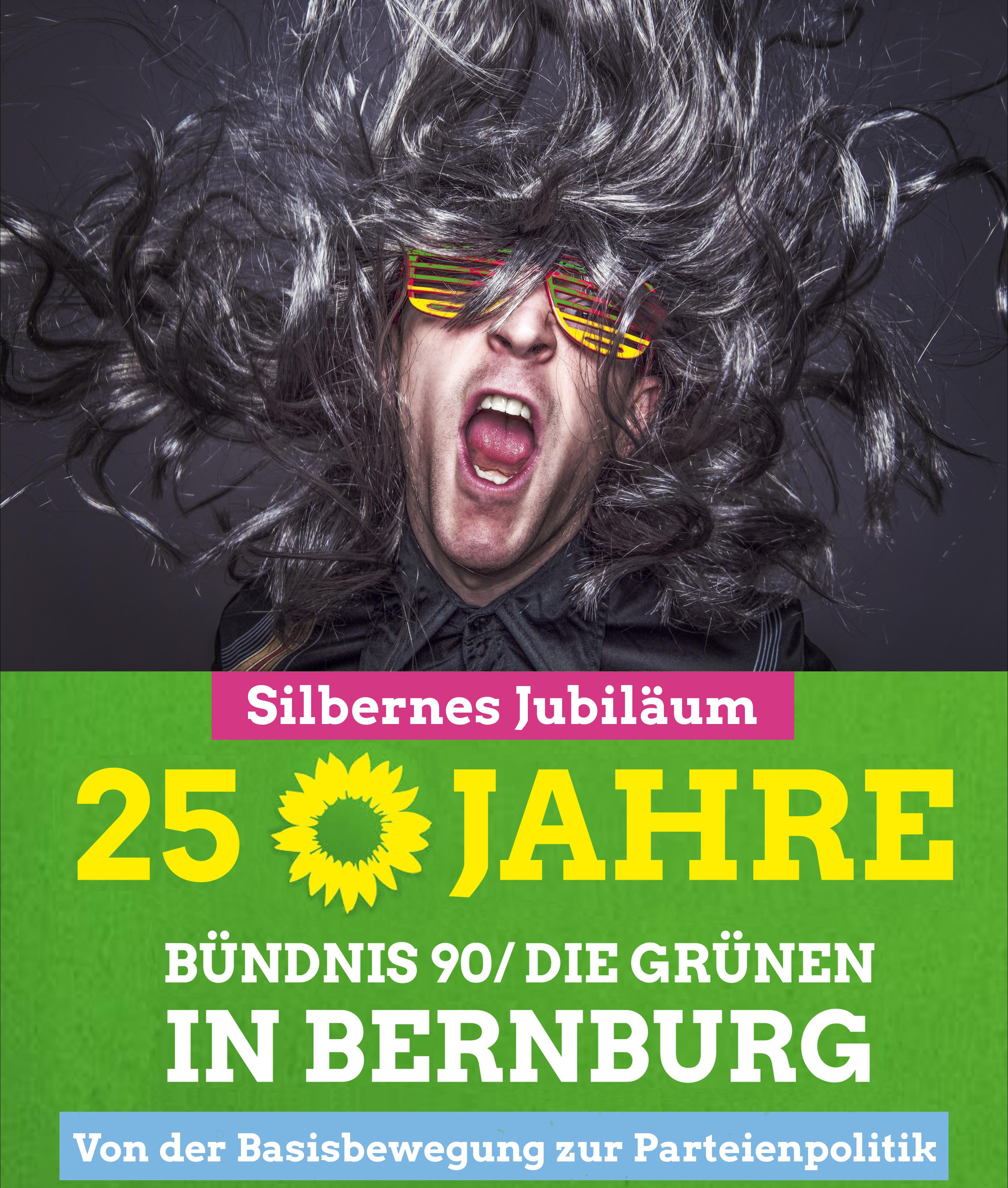 25 Jahre BÜNDNIS 90/DIE GRÜNEN in BERNBURG